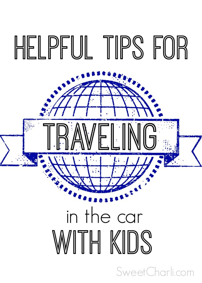 Helpful Tips for Traveling with Kids