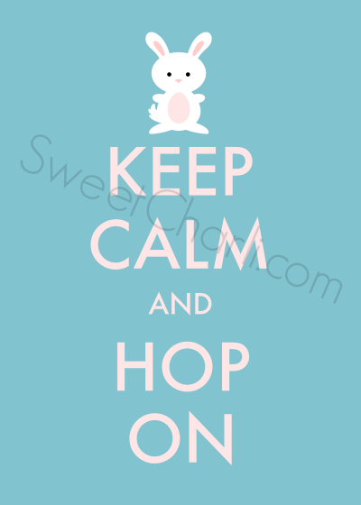 Keep Calm and Hop on FREE Easter printable