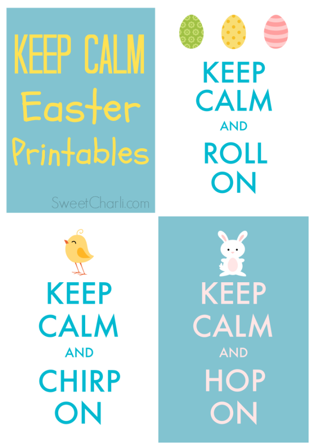 Keep Calm Free Easter Printables
